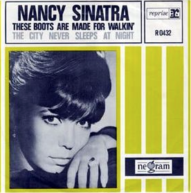 Nancy Sinatra - These Boots are Made for Walkin' single, 1966